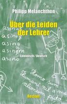 Philipp Melanchthon, Caroli Ritter, Carolin Ritter - De miseriis paedagogorum / Über die Leiden der Lehrer