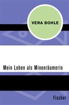 Vera Bohle - Mein Leben als Minenräumerin