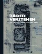 Daniel Süss, Matthias Vogel, Isabel Willemse, Hannes Binder, Ulrich Binder, Vogel... - Bilder verstehen