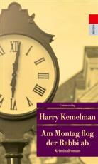 Harry Kemelman - Am Montag flog der Rabbi ab