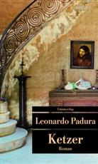 Leonardo Padura - Ketzer