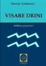 Shefqet Kelmendi - Visare Drini