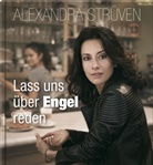 Alexandra Strüven - Lass uns über Engel reden