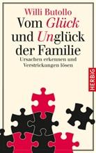 Willi Butollo, Willi (Prof. Dr.) Butollo - Vom Glück und Unglück der Familie