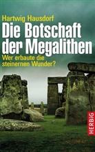 Hartwig Hausdorf - Die Botschaft der Megalithen