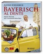 Alfons Schuhbeck - Bayerisch al dente