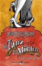 Miriam Rademacher - Der Tanz des Mörders