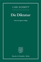 Carl Schmitt - Die Diktatur