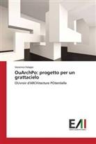 Veronica Falappi - OuArchPo: progetto per un grattacielo