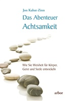 Jon Kabat-Zinn - Das Abenteuer Achtsamkeit, m. 2 Audio-CDs