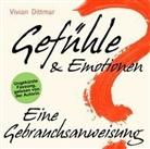 Vivian Dittmar, Vivian Dittmar - Gefühle & Emotionen - Eine Gebrauchsanweisung, Audio-CD (Hörbuch)