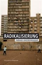 Farhad Khosrokhavar - Radikalisierung