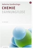 Katherina Standhartinger - Chemie für Ahnungslose