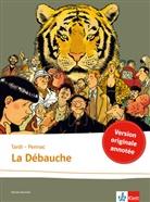 Danie Pennac, Daniel Pennac, Jacque Tardi, Jacques Tardi - La débauche