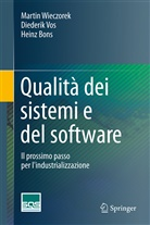 Heinz Bons, Diederi Vos, Diederik Vos, Marti Wieczorek, Martin Wieczorek - Qualità dei sistemi e del software