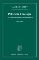 Carl Schmitt - Politische Theologie - 1: Vier Kapitel zur Lehre von der Souveränität
