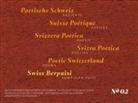 Poetisch Schweiz - Poetische Schweiz – Suisse Poétique – Svizzera Poetica – Svizra Poetica – Poetic Switzerland– Swiss Berpuisi 02