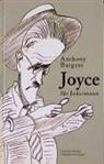 Anthony Burgess - Joyce für Jedermann