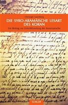 Christoph Luxenberg - Die Syro-Aramäische Lesart des Koran