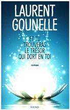 Laurent Gounelle, Gounelle-l - Et tu trouveras le trésor qui dort en toi