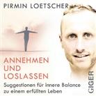 Pirmin Loetscher, Pirmin Loetscher - Annehmen und Loslassen, Audio-CD (Hörbuch)