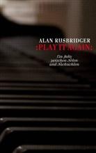 Alan Rusbridger - Play it again