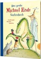 Michael Ende, Michael Bayer, Maja Bohn, Jindra Capek, Ute Krause, Jochen Stuhrmann... - Das große Michael-Ende-Vorlesebuch