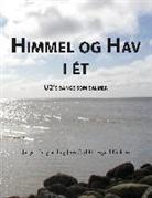 Jørge Lasgaard, Jørgen Lasgaard, Jens Carl Moesgård Nielsen, Jens Carl Moesgård Nielsen - Himmel og hav i ét