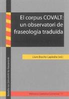 Llu Bracho Lapiedra, Llum Bracho Lapiedra - El corpus COVALT: un observatori de fraseologia traduïda