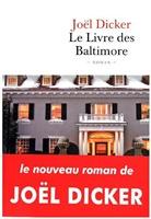 Joël Dicker, Dicker-j - Le livre des baltimore