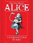 Lewis Carroll, Sir John Tenniel - The Macmillan Alice Everlasting Diary