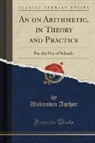 Unknown Author - An on Arithmetic, in Theory and Practice