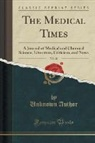 Unknown Author - The Medical Times, Vol. 21