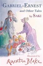 Saki, Quentin Blake - Gabriel-Ernest and Other Tales