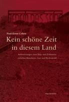 Paul-Ernst Cohen - Kein schöne Zeit in diesem Land.