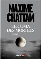 Maxime Chattam, Chattam-m - Le coma des mortels