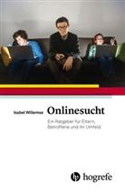 Isabel Willemse, Sigri Weber, Sigrid Weber - Onlinesucht