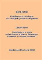 Boris Kolker, Claude Piron - La kontribuo de la rusa al Esperanto; Influo de la jida sur Esperanton