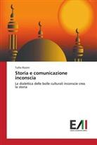 Tullio Rizzini - Storia e comunicazione inconscia