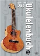 Andreas David - Das Ukulelenbuch, m. Audio-CD + DVD