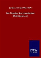 Jacobus Henricus Van&apost Hoff - Die Gesetze des chemischen Gleichgewichts