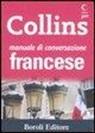 C. Boscolo, V. De Salvo, C. Thiebaut - Manuale di conversazione francese