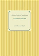 Christian Andersen, Fran Weber, Frank Weber - Andersens Märchen