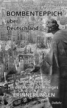 Hans-Georg Hutchison, Verla DeBehr, Verlag DeBehr - Bombenteppich über Deutschland - Ich war ein Kind in der Hölle des Krieges