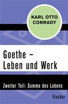 Karl Otto Conrady - Goethe - Leben und Werk