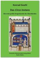 Konrad Goehl - Das 'Circa Instans'. Die erste große Drogenkunde des Abendlandes