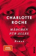 Charlotte Roche - Mädchen für alles