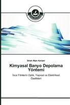 Ishak Afsin Kariper, shak Afsin Kariper - Kimyasal Banyo Depolama Yöntemi