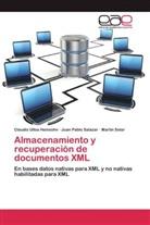 Juan Pabl Salazar, Juan Pablo Salazar, Solar, Martín Solar, Claudi Ulloa Heinsohn, Claudio Ulloa Heinsohn - Almacenamiento y recuperación de documentos XML