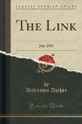 Unknown Author - The Link - July 1968 (Classic Reprint)